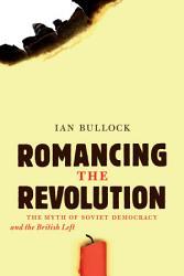 Romancing The Revolution Book PDF