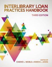 Interlibrary Loan Practices Handbook