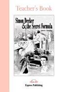 Simon Decker & the Secret Formula. Teacher's Book