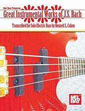 Great Instrumental Works of J. S. Bach