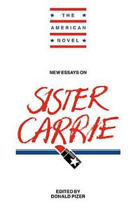 New Essays on Sister Carrie Book