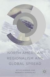 North American Regionalism And Global Spread Book PDF