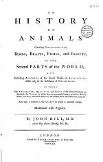 A General Natural History: Or, New and Accurate Descriptions Of The Animals, Vegetables, and Minerals, Of the Different Parts of the World