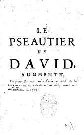 Le Pseautier de David, Traduit en Francois. Avec des Notes courtes tirées de S. Augustin & des autres Peres