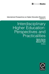 Interdisciplinary Higher Education: Perspectives and Practicalities