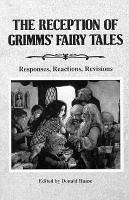 The Reception of Grimms  Fairy Tales PDF