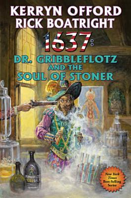 1637  Dr  Gribbleflotz and the Soul of Stoner