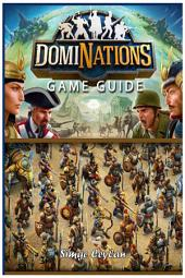 Dominations Game Guide