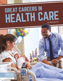 Great Careers in Health Care