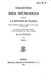 Collection des mémoires relatifs à l'histoire de France, depuis l'avénement de Henri IV, jusqu'à la Paix de Paris, conclue en 1763: Œconomies royales / [par les secrétaires de Sully ... et al.]. T. 1-9, Volume1
