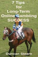 7 Tips for Long Term Online Gambling Success PDF