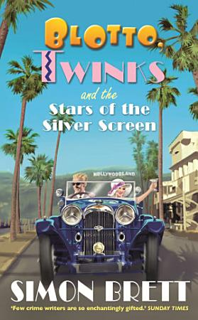 Blotto  Twinks and the Stars of the Silver Screen PDF