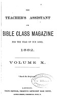 The Teacher s assistant and Bible class magazine PDF
