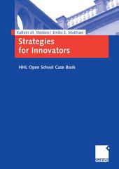 Strategies for Innovators: HHL Open School Case Book