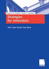Strategies for Innovators: HHL Open School Case Book