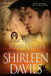 All Your Nights: MacLarens of Fire Mountain Contemporary Romance. Book 4
