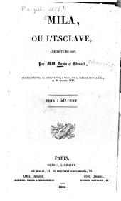 Mila, ou l'esclave: anecdote de 1827