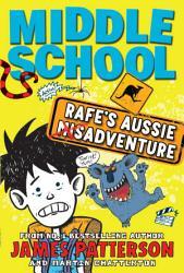 Middle School Rafe S Aussie Adventure Book PDF