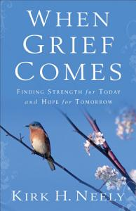When Grief Comes Book