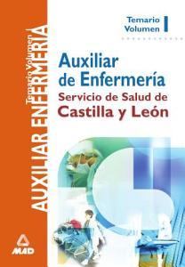 Auxiliares de Enfermeria Del Servicio de Salud de Castilla Y Leon Temario Volumen i Ebook PDF