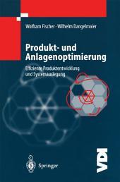 Produkt- und Anlagenoptimierung: Effiziente Produktentwicklung und Systemauslegung