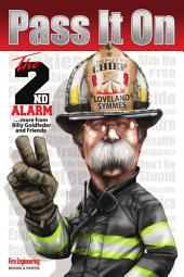 Pass It On: The Second Alarm