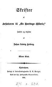 Skrifter af Forfatteren til 'En Hverdags-Historie', samlede og udg. af J.L. Heiberg. 12 Bder