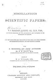Miscellaneous Scientific Papers: by W.J. Macquorn Rankine ... from the Transactions and Proceedings of the Royal and Other Scientific and Philosophical Societies, and the Scientific Journals: Volume 2