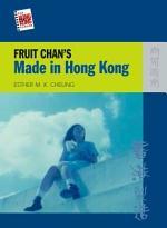 Fruit Chan's Made in Hong Kong