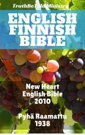English Finnish Bible: New Heart English Bible 2010 - Pyhä Raamattu 1938
