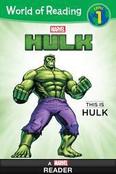World of Reading: Hulk: This is Hulk: Level 1