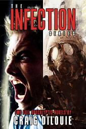 The Infection Box Set: 2 Full Apocalyptic Thrillers
