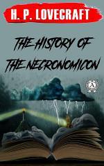 The History of the Necronomicon