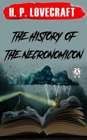 The History of the Necronomicon PDF