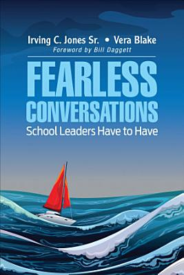 Fearless Conversations School Leaders Have to Have