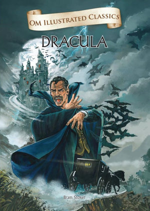 Dracula   Om Illustrated Classics