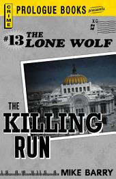 Lone Wolf #13: The Killing Run
