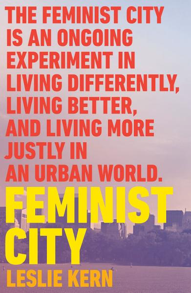 Download Feminist City Book