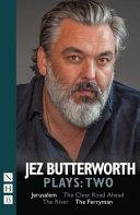 Jez Butterworth Plays: Two