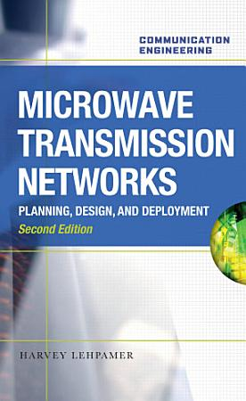 Microwave Transmission Networks  Second Edition PDF