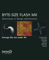 Byte-Size Flash MX: Adventures In Design Optimization