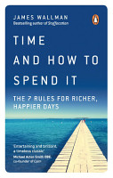 Time and How to Spend It PDF