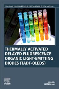 Thermally Activated Delayed Fluorescence Organic Light Emitting Diodes  TADF OLEDs