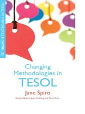 Changing Methodologies in TESOL