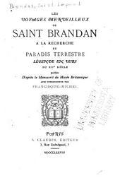 Les voyages merveilleux de Saint Brandan à la recherche du Paradis Terrestre: Légende en vers du 12e siècle