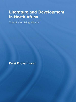 Literature and Development in North Africa PDF