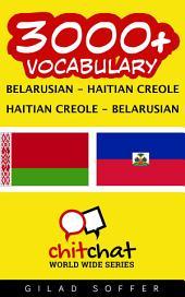 3000+ Belarusian - Haitian Creole Haitian Creole - Belarusian Vocabulary
