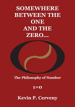 Somewhere Between the One and the Zero-- : the Philosophy of Number