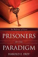 Prisoners of the Paradigm PDF