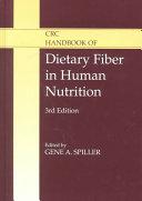 CRC Handbook of Dietary Fiber in Human Nutrition, Third Edition